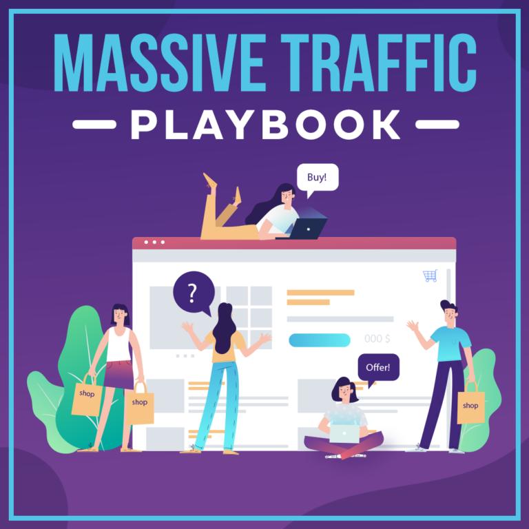 Massive Traffic Playbook