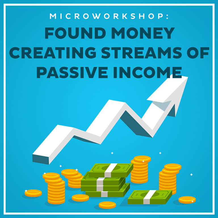Found Money - Creating Streams of Passive Income