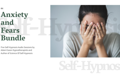 Anxiety and Fear With Self-Hypnosis