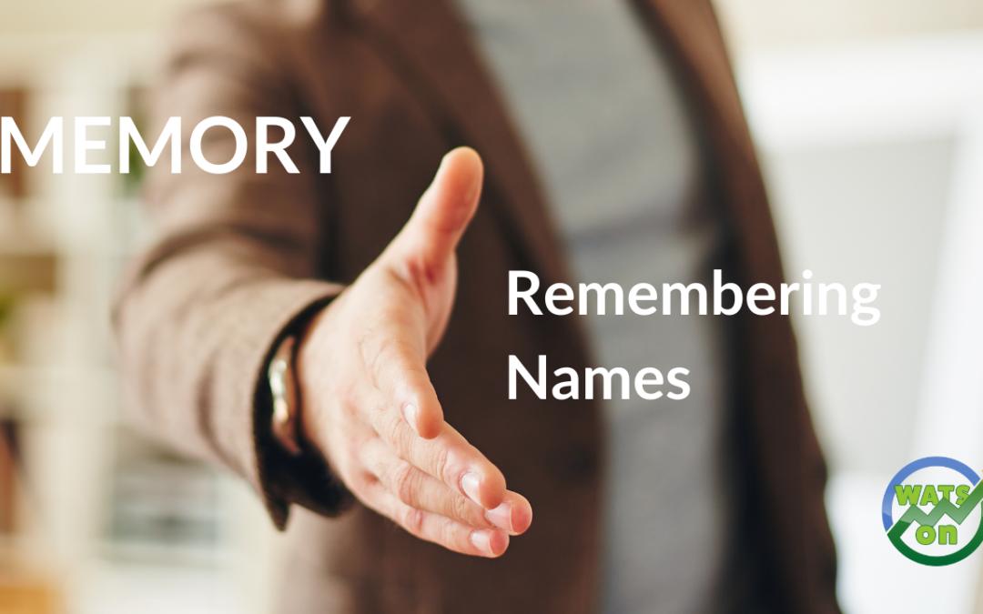 Memory – Remembering Names